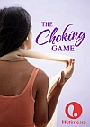 The Choking Game<