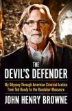 John Henry F*cking Browne aka The Devil's Defender
